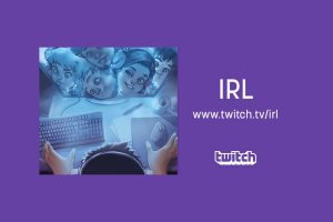 Twitch IRL Featured Image