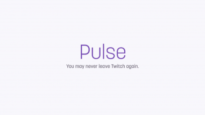 Twitch Pulse #1